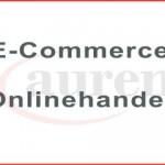 Anwalt für E-Commerce, Onlinehandel. Internetrecht und Onlinehandel